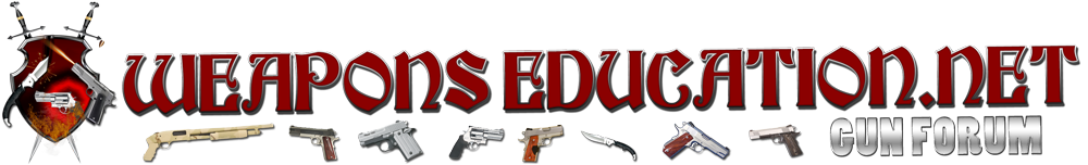 Weapons Education Forums - Powered by vBulletin